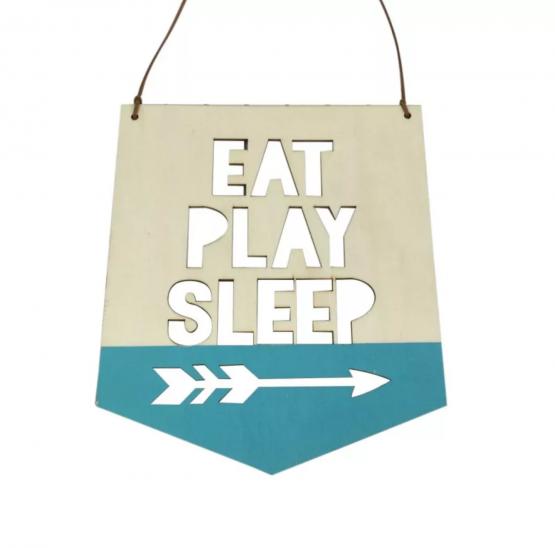 Décoration murale en bois à suspendre » Eat-Play-Sleep»